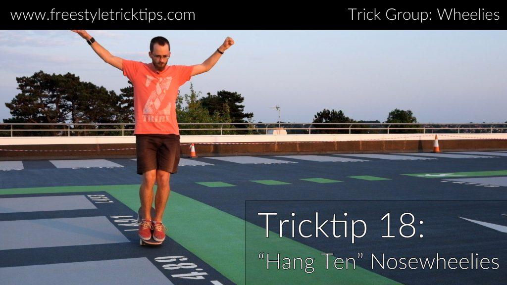 Hang Ten Nosewheelie