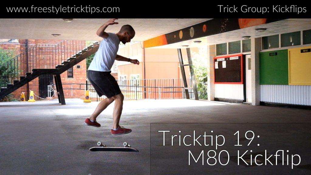 M80 Kickflip Featured Image